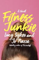 Fitness junkie : a novel