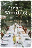 A French wedding : a novel
