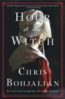 Hour of the Witch : A Novel.
