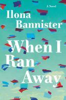When I ran away