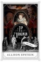 A Tip for the Hangman : A Novel.