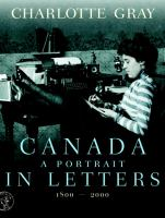 Canada, A Portrait in Letters, 1800-2000
