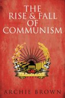 The Rise & Fall of Communism