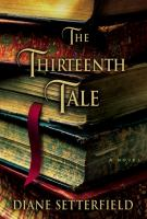 The Thirteenth Tale - Setterfield, Diane