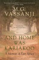 And Home Was Kariakoo