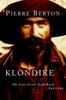 Klondike; the Last Great Gold Rush