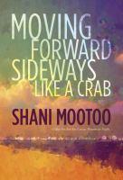 Moving Forward Sideways, Like A Crab