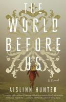 Book Club Kit : The World Before Us