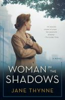 Woman in the shadows : a novel