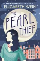 The Pearl Thief - Wein, Elizabeth