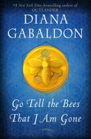 Go Tell the Bees That I Am Gone : A Novel.