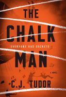 Chalk Man : A Novel