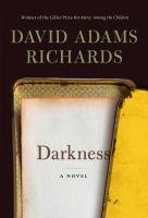 Darkness : a novel