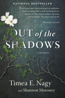 Out of the shadows : a memoir