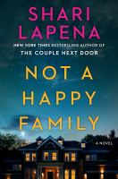Not a Happy Family : A Novel.