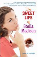 The Sweet Life of Stella Madison