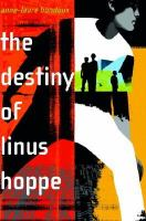 The Destiny of Linus Hoppe