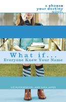 What If-- Everyone Knew your Name?