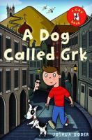 Dog Called Grk