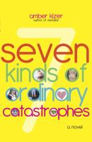 Seven Kinds of Ordinary Catastrophes