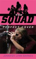 The Squad : Perfect Cover