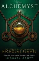 Alchemyst : the Secrets of the Immortal Nicholas Flamel