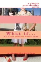 What If-- All your Dreams Came True