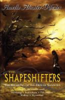 Shapeshifters : the Kiesha'ra of the Den of Shadows