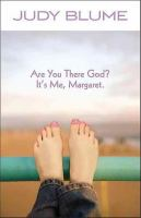 Are You There God, It's Me, Margaret