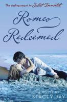 Romeo Redeemed