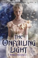 The Unfailing Light