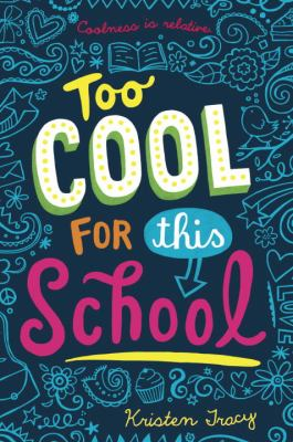 Cover image for Too Cool for This School