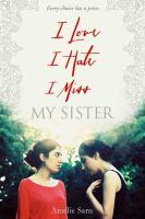 I Love I Hate I Miss My Sister