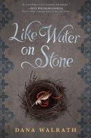 Like Water on Stone