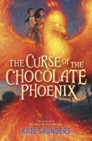 The Curse of the Chocolate Phoenix