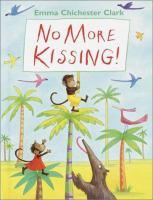 No More Kissing!