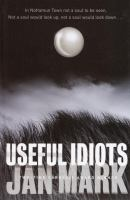 Useful Idiots