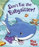 Don't Eat the Babysitter!