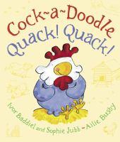 Cock-a-doodle Quack! Quack!