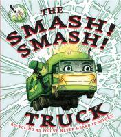 The Smash! Smash! Truck