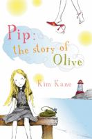 Pip, the Story of Olive
