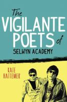 The Vigilante Poets of Selwyn Academy