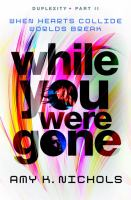 While You Were Gone