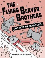 The Flying Beaver Brothers and the Hot-air Baboons