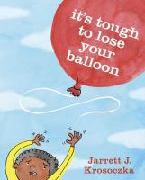 It's Tough to Lose your Balloon