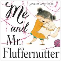 Me and Mr. Fluffernutter