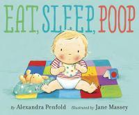 Eat, Sleep, Poop