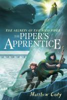 The Secrets Of The Pied Piper 3: The Piper's Apprentice