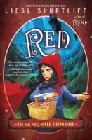 Red : the true story of Red Riding Hood