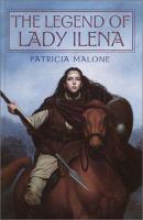 The Legend of Lady Ilena